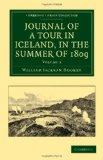 Journal of a Tour in Iceland, in the Summer of 1809 (Cambridge Library Collection - Life Sci...