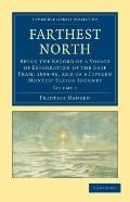Farthest North : Being the Record of a Voyage of Exploration of the Ship Fram, 1893-96, and ...