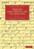 ber die Kawi-sprache auf der Insel Java (Cambridge Library Collection - Linguistics) (Volume...