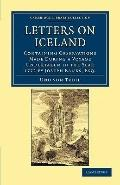 Letters on Iceland : Containing Observations Made during a Voyage Undertaken in the Year 177...
