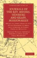 Journals of the Rev. Messrs Isenberg and Krapf, Missionaries of the Church Missionary Societ...