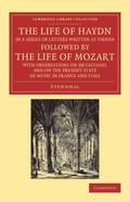 Life of Haydn, in a Series of Letters Written at Vienna : Followed by the Life of Mozart, wi...