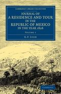 Journal of a Residence and Tour in the Republic of Mexico