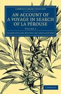 Account of a Voyage in Search of la P�rouse : Undertaken by Order of the Constituent Assembl...