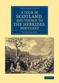 Tour in Scotland, and Voyage to the Hebrides 1772
