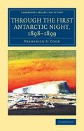 Through the First Antarctic Night, 1898-1899 : A Narrative of the Voyage of the Belgica amon...