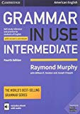 Grammar in Use Intermediate Student's Book with Answers and Interactive eBook: Self-study Re...