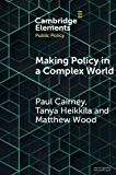 Making Policy in a Complex World (Elements in Public Policy)