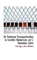De Verborum Transpositionibus in Cornifici Rhetoricum ad C. Herennius Libris