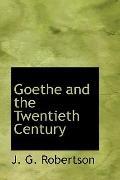 Goethe and the Twentieth Century