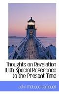 Thoughts on Revelation With Special Reference to the Present Time