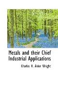 Metals and their Chief Industrial Applications