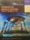 Voyages in World History Volume 2, Chapters 15-32 (Volume 2)