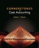 Bundle: Cornerstones of Cost Accounting + CengageNOW Printed Access Card