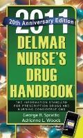 Delmar Nurse's Drug Handbook 2011