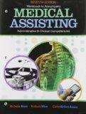 Workbook for Blesi/Wise/Kelly-Arney's Medical Assisting Adminitrative and Clinical Competenc...