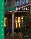 Green Building : Principles and Practices in Residential Construction