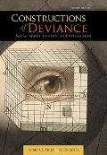 Constructions of Deviance: Social Power, Context, and Interaction