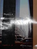 Physics: A Conceptual World View, Volume 2 Chapters 15-28
