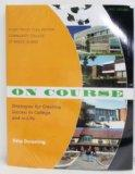 ON COURSE - Study Skills Plus Edition - CCRI (Strategies for Creating Success in College and...