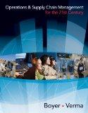 Bundle: Operations and Supply Chain Management for the 21st Century (with Printed Access Car...