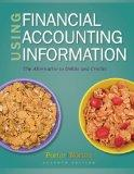 Bundle: Using Financial Accounting Information: The Alternative to Debits and Credits, 7th +...