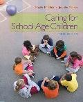 Caring for School-Age Children (PSY 681 Ethical, Historical, Legal, and Professional Issues ...