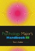 The Psychology Major's Handbook (PSY 477 Preparation for Careers in Psychology)