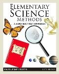 Elementary Science Methods: A Constructivist Approach (What's New in Education)