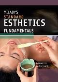 Milady's Standard Esthetics : Fundamentals