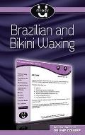 Brazilian and Bikini Waxing