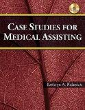 Case Studies for Medical Assisting (Book Only)