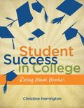Student Success in College: Doing What Works! (New 1st Editions in College Success)
