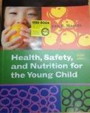 Health, Safety, and Nutrition for the Young Child