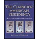 CHANGING AMERICAN PRESIDENCY >CUSTOM<