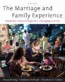Bundle: The Marriage and Family Experience: Intimate Relationships in a Changing Society, 11...