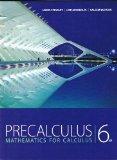 Precalculus: Mathematics for Calculus, 6th Edition
