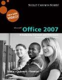 Microsoft Office 2007: Introductory Concepts and Techniques, Premium Video Edition (Book Only)