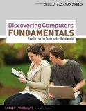 Discovering Computers Fundamentals: Your Interactive Guide to the Digital World (Shelly Cash...