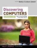 2012 Discovering Computers, Introductory: Your Interactive Guide to the Digital World 2013 (...