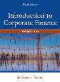 Introduction to Corporate Finance: What Companies Do, Abridged Edition (with Economic Course...