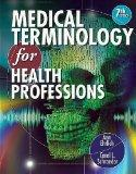 Workbook for Ehrlich/Schroeder's Medical Terminology for Health Professions, 7th