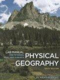 Lab Manual for Petersen/Sack/Gabler's Physical Geography, 10th