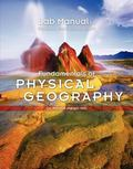 Lab Manual for Petersen/Sack/Gabler's Fundamentals of Physical Geography 1e