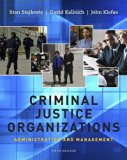 Bundle: Criminal Justice Organizations: Administration and Management, 5th + Careers in Crim...