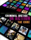 Bundle: Criminal Justice in Action: The Core, 6th + WebTutor(TM) on WebCT(TM) with eBook on ...