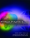 Bundle: World Politics: Trend and Transformation, 2010 - 2011 Edition, 13th + Political Scie...