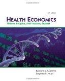 Health Economics (with Economic Applications and InfoTrac 2-Semester Printed Access Card) (U...