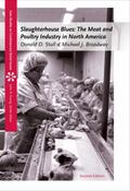 Slaughterhouse Blues: The Meat and Poultry Industry in North America (Case Studies on Contem...