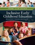 Inclusive Early Childhood Education: Development, Resources, and Practice (Psy 683 Psycholog...